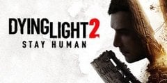 Dying Light 2: Stay Human PRE-ORDER