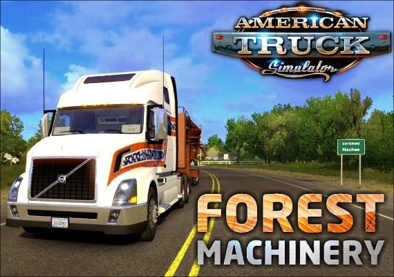 American Truck Simulator: Forest Machinery DLC EU