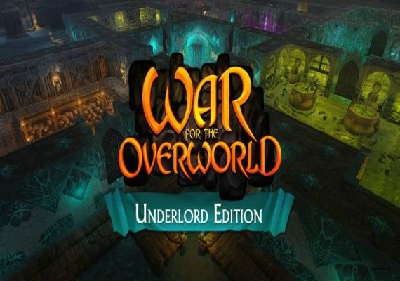 War For The Overworld - Underlord Edition