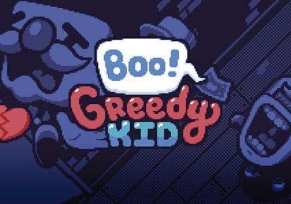 Boo! Greedy Kid