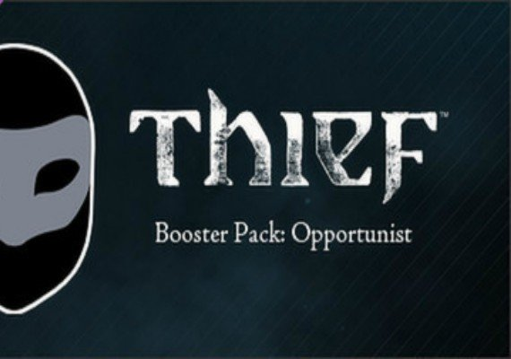 Thief: Out of Shadows - Opportunist