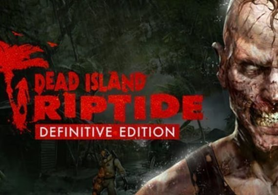 Dead Island: Riptide - Definitive Edition US