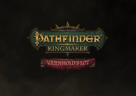 Pathfinder: Kingmaker - Varnhold's Lot