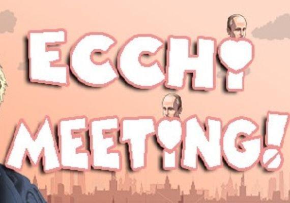 Ecchi Meeting!