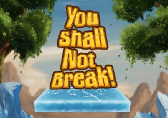 You Shall Not Break