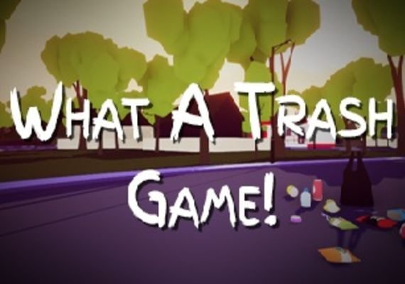 What A Trash Game!
