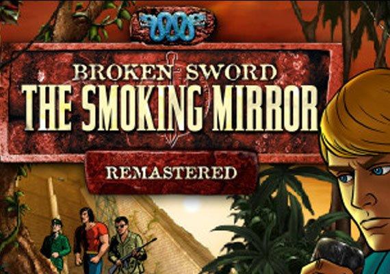 Broken Sword 2: the Smoking Mirror Remastered