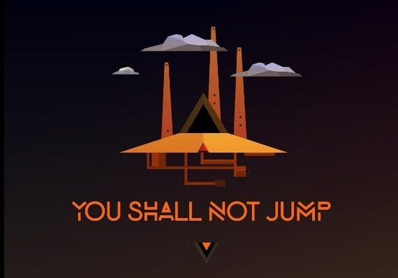 You Shall Not Jump: PC Master Race Edition