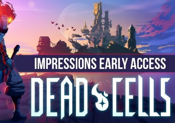 Dead Cells + Early Access