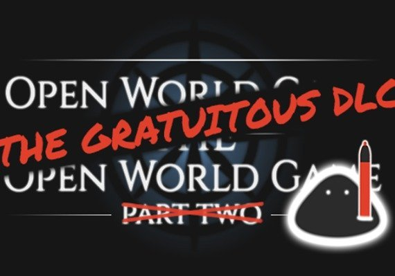 Open World Game: the Open World Game - The Gratuitous