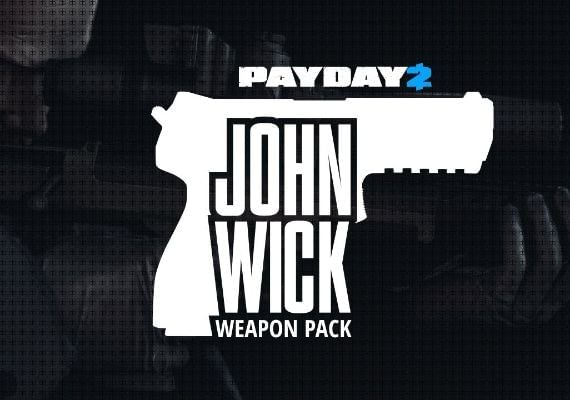 Payday 2 - John Wick Weapon Pack