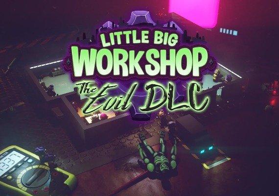 Little Big Workshop: The Evil