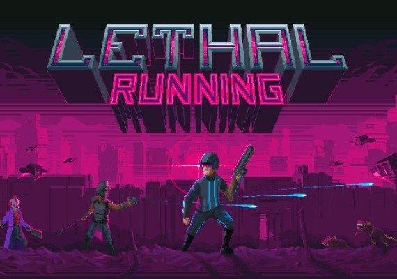 Lethal Running