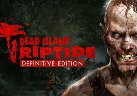 Dead Island: Riptide - Definitive Edition NA