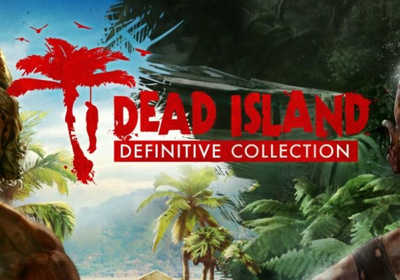 Dead Island - Definitive Collection + Dead Island Retro Revenge