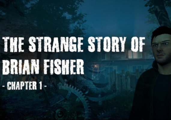 The Strange Story Of Brian Fisher: Chapter 1 US