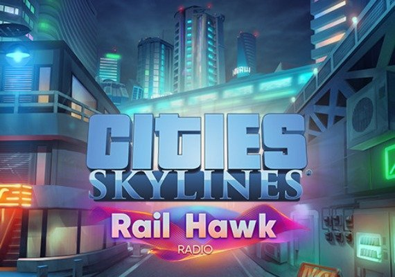 Cities: Skylines - Rail Hawk Radio EU