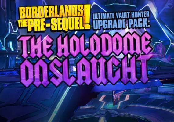 Borderlands: The Pre-Sequel - Ultimate Vault Hunter Upgrade Pack: The Holodome Onslaught MAC