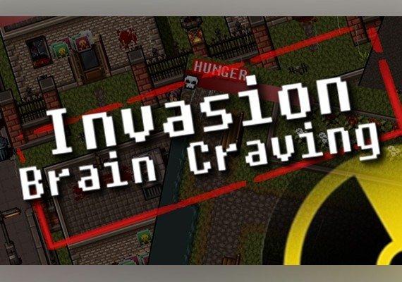 Invasion: Brain Craving