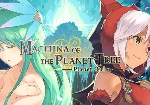 Machina of the Planet Tree: Planet Ruler