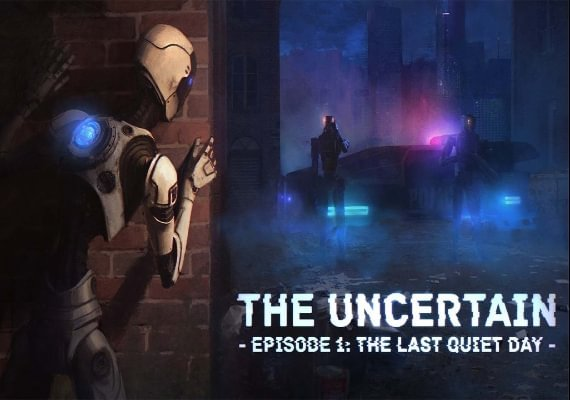 The Uncertain: The Last Quiet Day