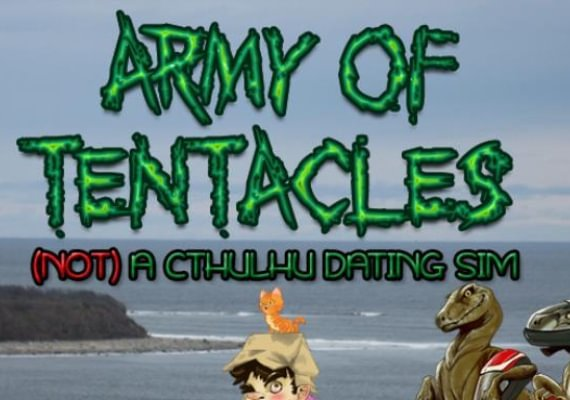 Army of Tentacles (Not) A Cthulhu Dating Sim