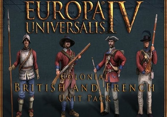 Europa Universalis IV - Colonial British and French Unit Pack