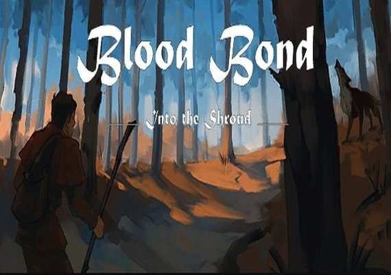 Blood Bond: Into the Shroud
