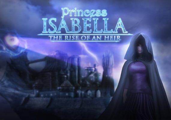 Princess Isabella: Rise of an Heir