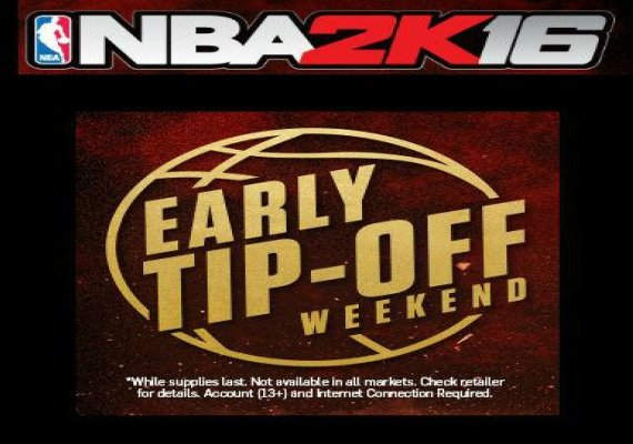 NBA 2k16: Early Tip-Off Weekend