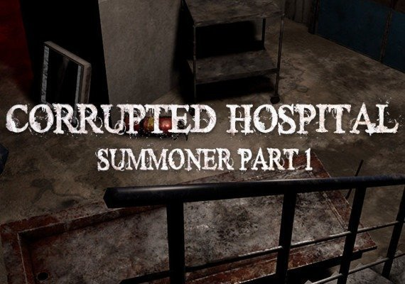 Corrupted Hospital Summoner Part 1 VR
